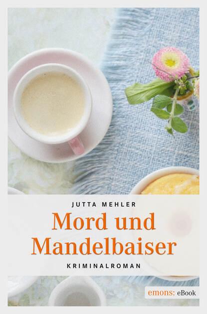 Jutta Mehler Mord und Mandelbaiser jutta ecarius marcel eulenbach thorsten fuchs jugend und sozialisation