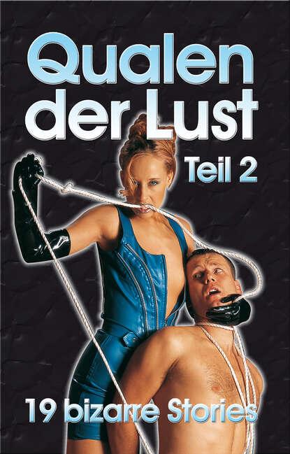 Anonymus Qualen der Lust II gerd zipper stumme qualen