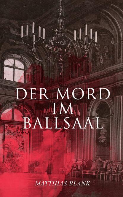 Matthias Blank Der Mord im Ballsaal matthias krauß finite elemente methoden im stahlbau