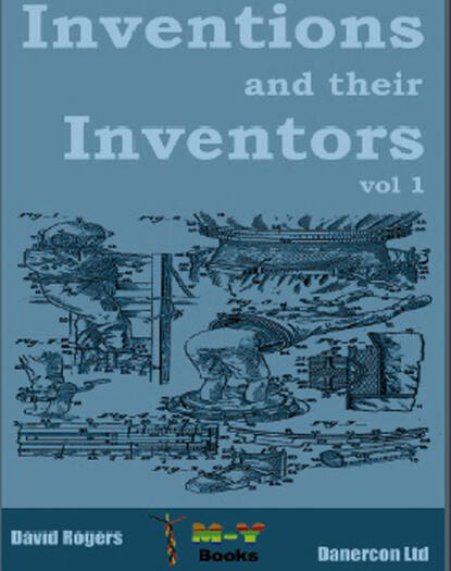 Dave Rogers Inventions and their inventors 1750-1920 dave rogers inventions and their inventors 1750 1920