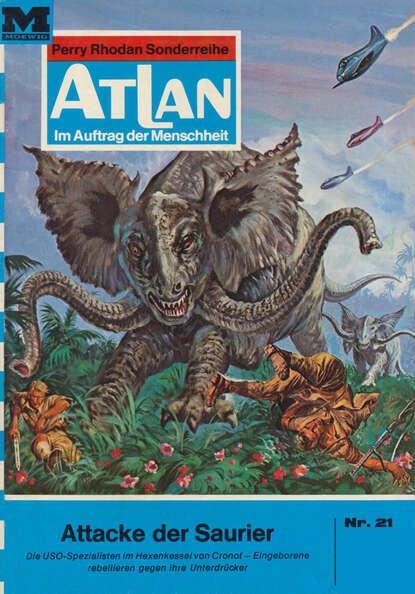 Dirk Hess Atlan 21: Attacke der Saurier dirk hess atlan 168 die todesmelodie