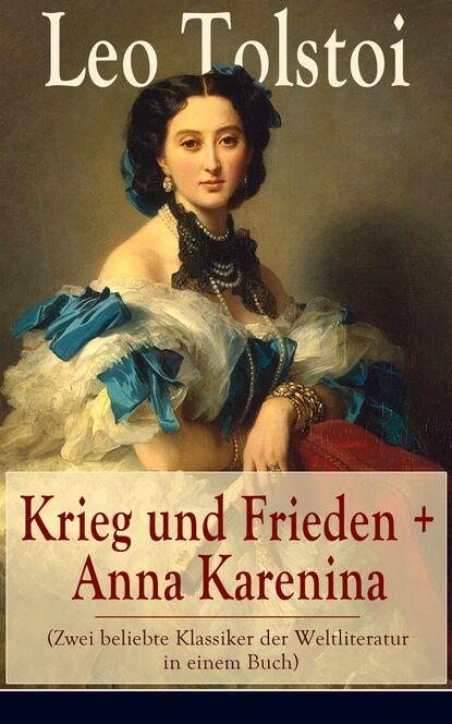leo tolstoi briefe einblick in die gedanken tolstois Leo Tolstoi Krieg und Frieden + Anna Karenina (Zwei beliebte Klassiker der Weltliteratur in einem Buch)