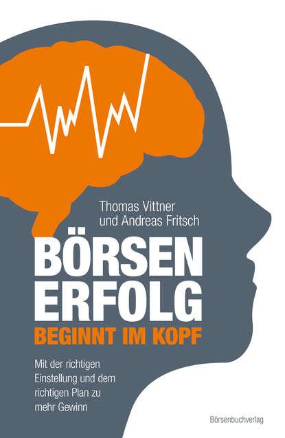 Фото - Thomas Vittner Börsenerfolg beginnt im Kopf robert macfarlane berge im kopf