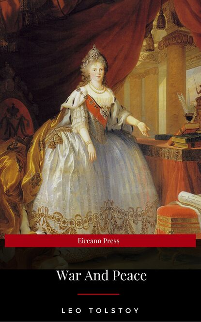 Leo Tolstoy War And Peace (Eireann Press) leo tolstoy war and peace