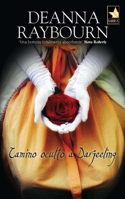 Deanna Raybourn Camino oculto a Darjeeling deanna raybourn tempo de segredos