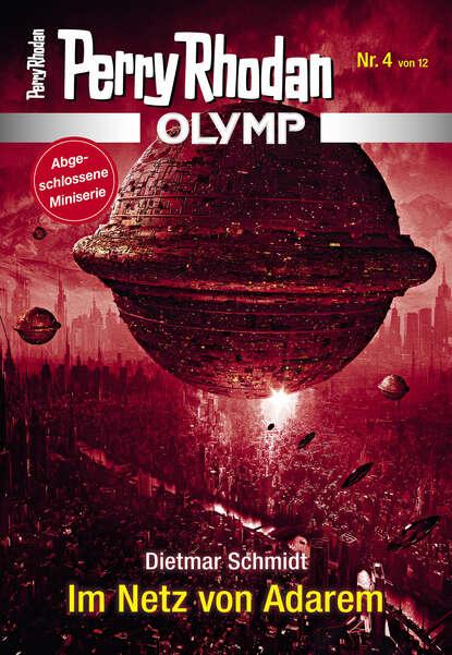 Dietmar Schmidt Olymp 4: Im Netz von Adarem недорого