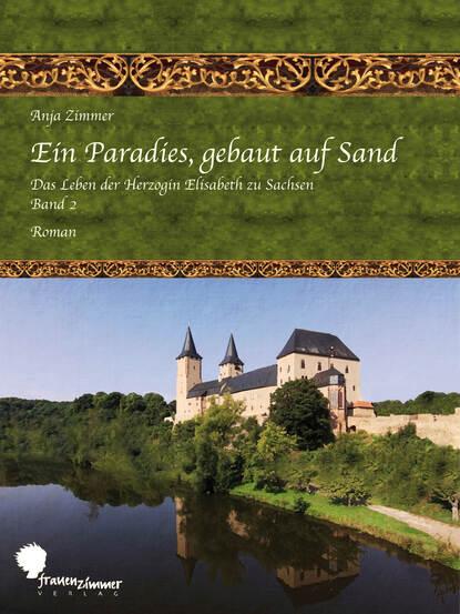 Anja Zimmer Ein Paradies, gebaut auf Sand недорого