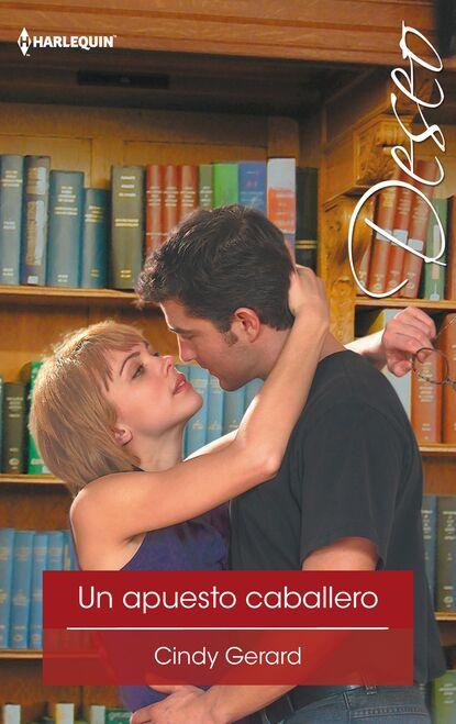 Фото - Cindy Gerard Un apuesto caballero julia london trampa a un caballero