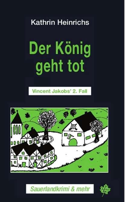 Kathrin Heinrichs Der König geht tot недорого
