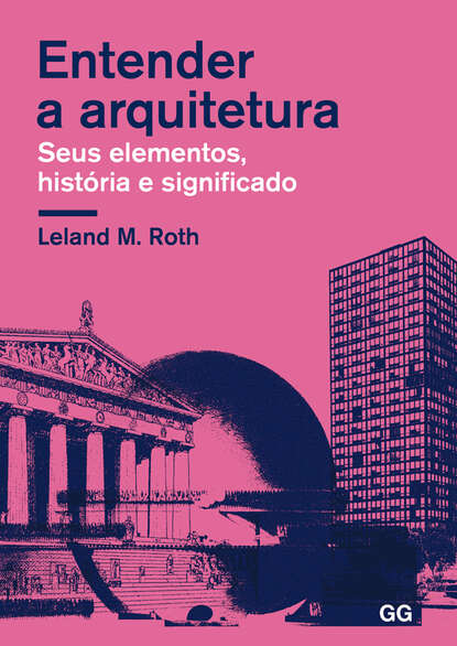 Leland M. Roth Entender a arquitectura jack roth a lung cancer