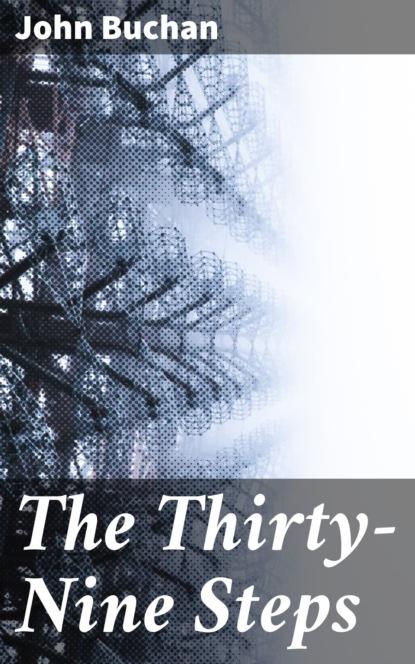buchan j the thirty nine steps Buchan John The Thirty-Nine Steps