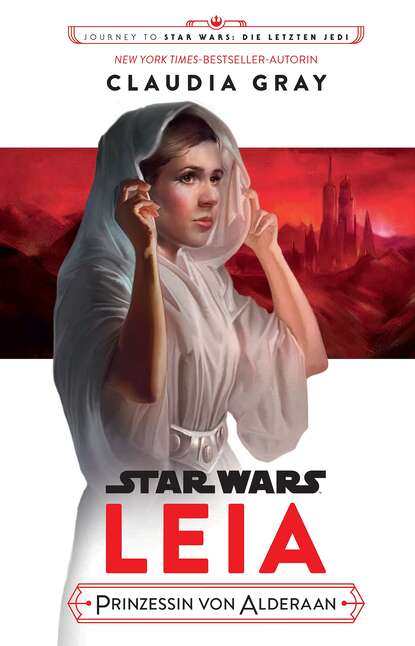 Фото - Claudia Gray Star Wars: Leia, Prinzessin von Alderaan claudia gray star wars leia prinzessin von alderaan