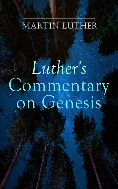Martin Luther Luther's Commentary on Genesis недорого