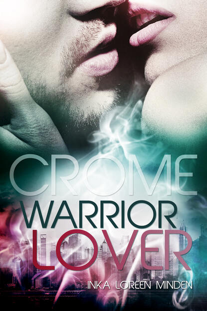 Inka Loreen Minden Crome - Warrior Lover 2