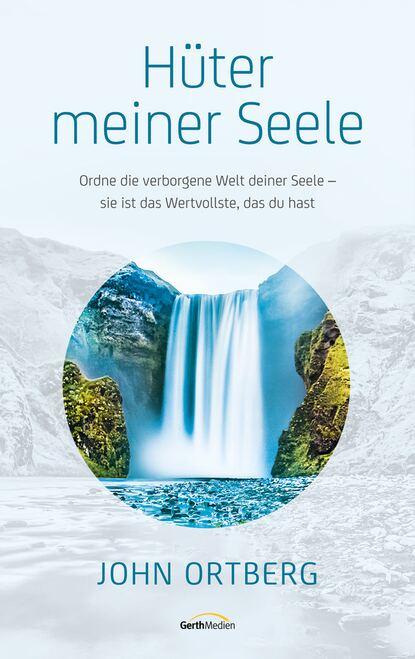 John Ortberg Hüter meiner Seele mathias kopetzki diese bescheuerte fremdheit in meiner seele autobiografischer roman ungekürzt