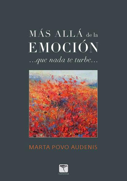 Marta Povo Audenis Más allá de la emoción недорого