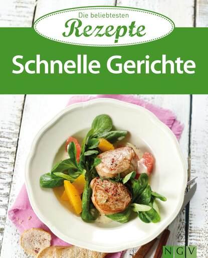 Фото - Naumann & Göbel Verlag Schnelle Gerichte naumann