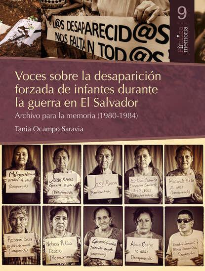 Tania Ocampo Saravia Voces sobre la desaparición forzada de infantes durante la guerra en El Salvador недорого