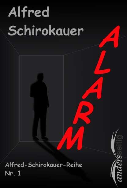 Alfred Schirokauer Alarm alfred schirokauer gesammelte werke von alfred schirokauer