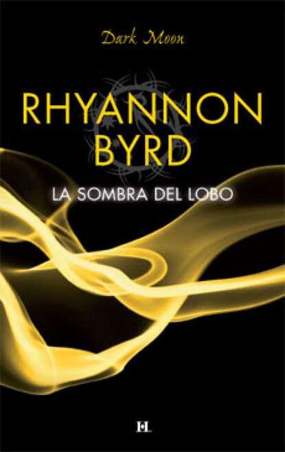 Rhyannon Byrd La sombra del lobo недорого