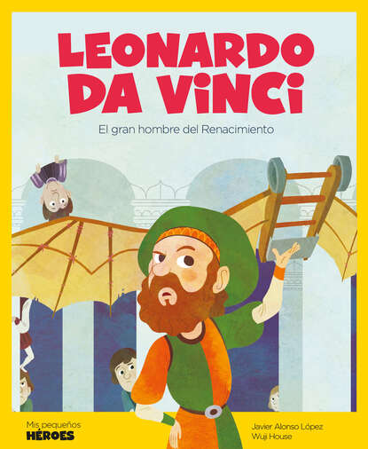 Javier Alonso López Leonardo Da Vinci walter isaacson leonardo da vinci