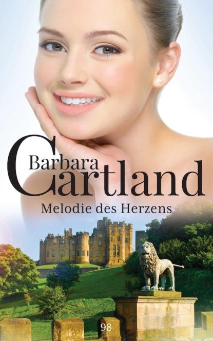 Barbara Cartland Melodie des Herzens barbara cartland die braut des rebellen