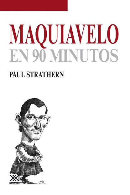 Фото - Paul Strathern Maquiavelo en 90 minutos paul strathern maquiavelo en 90 minutos