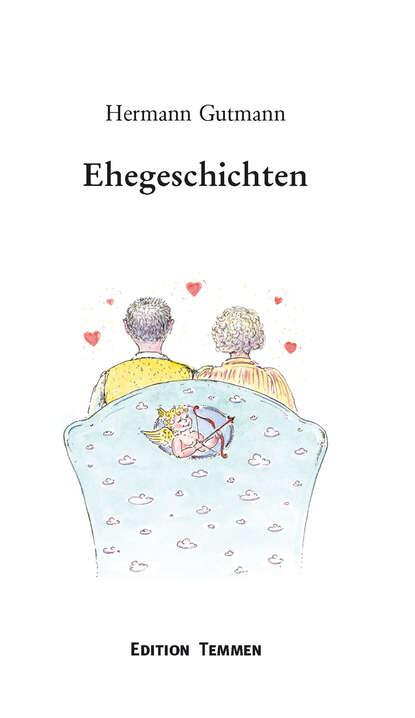 Фото - Hermann Gutmann Ehegeschichten hermann gutmann worpsweder geschichten