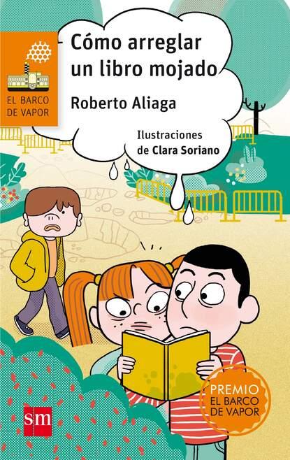 Фото - Roberto Aliaga Cómo arreglar un libro mojado jaquelina romero cómo cuidar a un unicornio