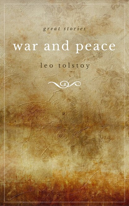 Leo Tolstoy War and Peace (Modern Library) leo tolstoy war and peace