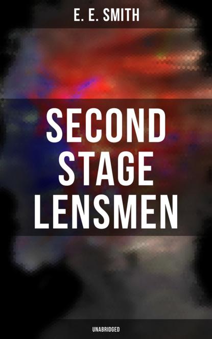Фото - E. E. Smith Second Stage Lensmen (Unabridged) e e smith the galaxy primes