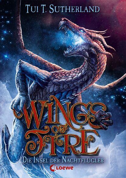 Tui T. Sutherland Wings of Fire 4 - Die Insel der Nachtflügler tui t sutherland wings of fire book 3