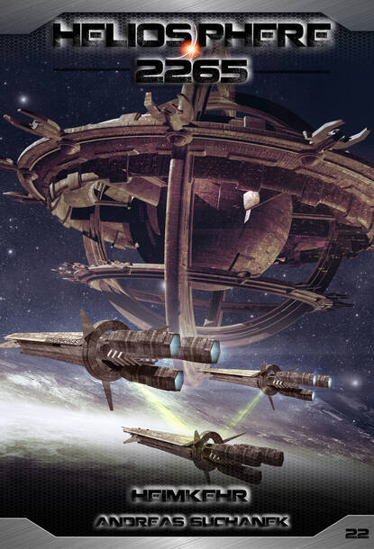 Andreas Suchanek Heliosphere 2265 - Band 22: Heimkehr (Science Fiction) недорого