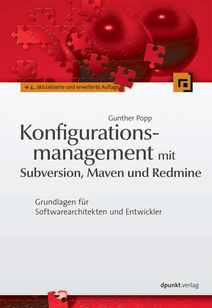 Gunther Popp Konfigurationsmanagement mit Subversion, Maven und Redmine andriy lesyuk mastering redmine