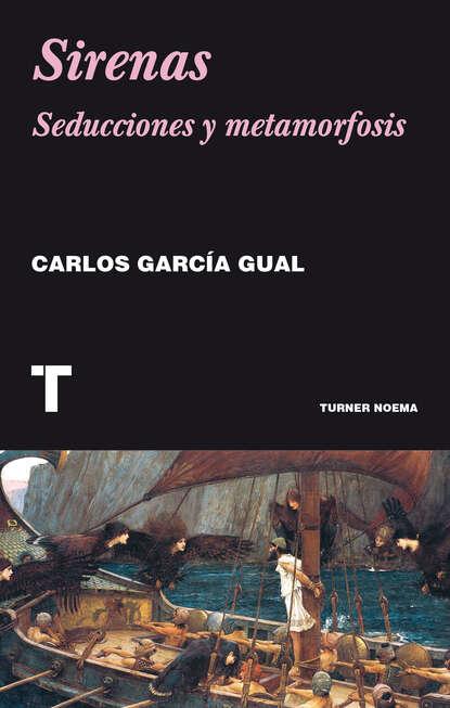 Carlos García Gual Sirenas carlos garcía gual historia mínima de la mitología