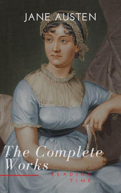 Джейн Остин The Complete Novels of Jane Austen джейн остин the complete novels of jane austen all 9 books in one edition