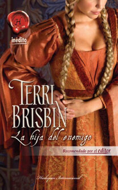 Terri Brisbin La hija del enemigo karen dionne la hija del pantano