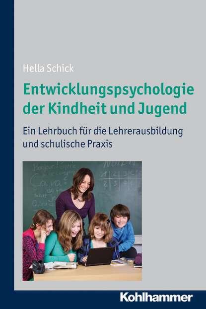 Hella Schick Entwicklungspsychologie der Kindheit und Jugend jutta ecarius marcel eulenbach thorsten fuchs jugend und sozialisation