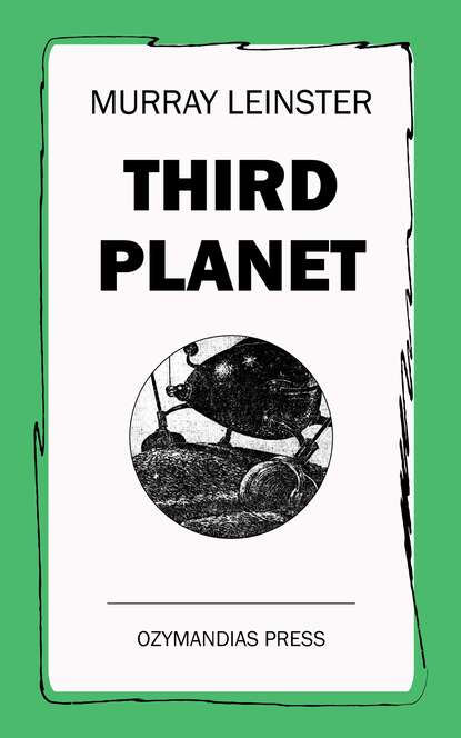 Murray Leinster Third Planet