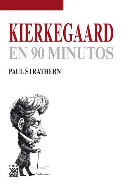 Фото - Paul Strathern Kierkegaard en 90 minutos paul strathern maquiavelo en 90 minutos