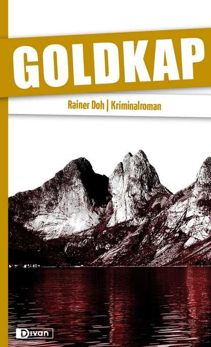Rainer Doh Goldkap rainer doh goldkap