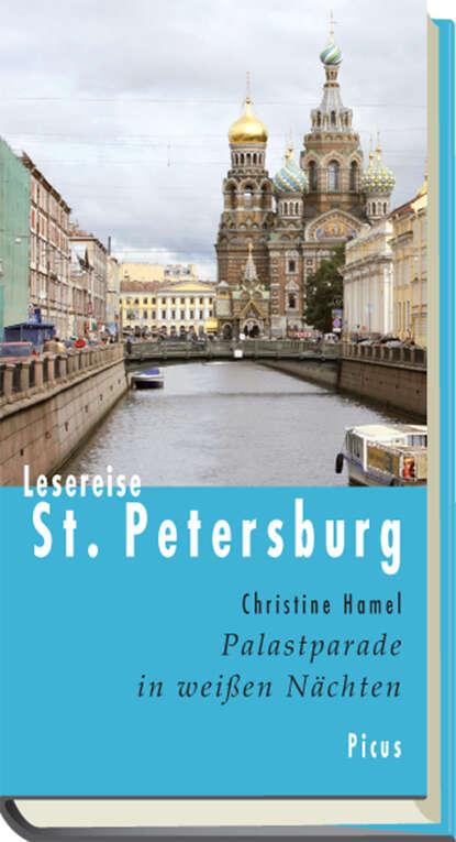 Фото - Christine Hamel Lesereise St. Petersburg st petersburg