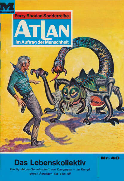 Atlan 40: Das Lebenskollektiv