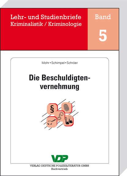 Michaela Mohr Die Beschuldigtenvernehmung bernhard mohr democracia envenenada