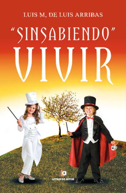Luis Miguel de Luis Arribas Sinsabiendo vivir miguel luis amunátegui obras completas de don andres bello volume 8 spanish edition
