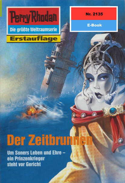 Perry Rhodan 2135: Der Zeitbrunnen