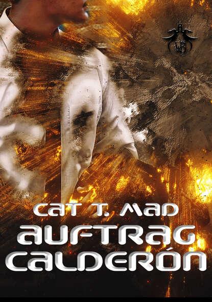 Cat T. Mad Auftrag Calderón недорого