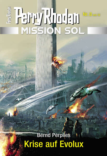 Bernd Perplies Mission SOL 8: Krise auf Evolux недорого