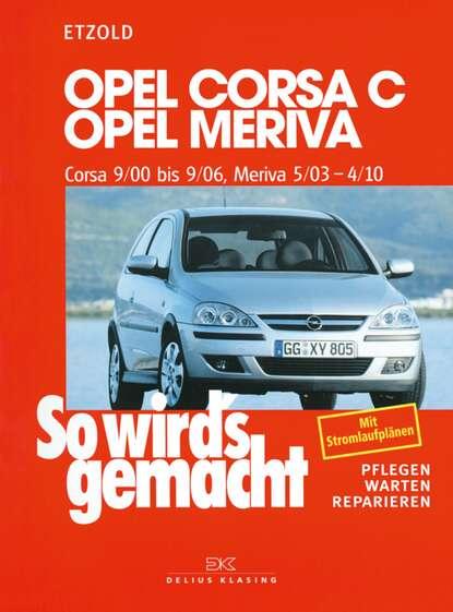 Фото - Rüdiger Etzold Opel Corsa C 9/00 bis 9/06, Opel Meriva 5/03 bis 4/10 kameo bis ka026dwtni72