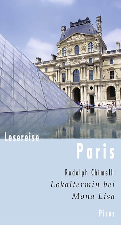 Rudolph Chimelli Lesereise Paris недорого
